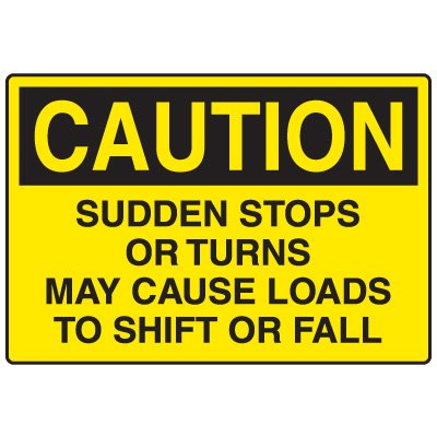 Forklift Safety Signs - Caution Sudden Stops