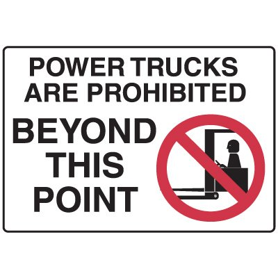 Forklift Safety Signs - Power Trucks Are Prohibited