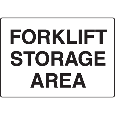 Forklift Sotrage Area Forklift Traffic Signs