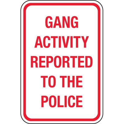 Gang Activity Reported To Police Signs