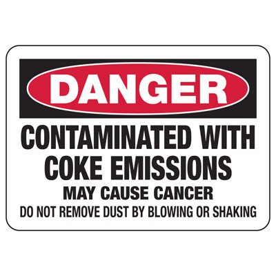 Mandatory GHS Safety Signs - Danger Contaminated With Coke Emissions
