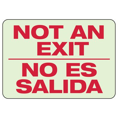 Luminous Exit and Path Marker Signs - Not An Exit/No Es Salida