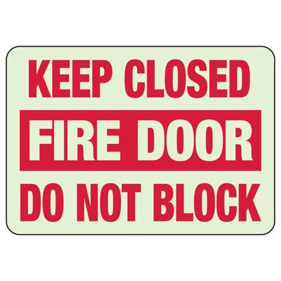 Luminous Exit and Path Marker Signs - Keep Closed Fire Door Do Not Block