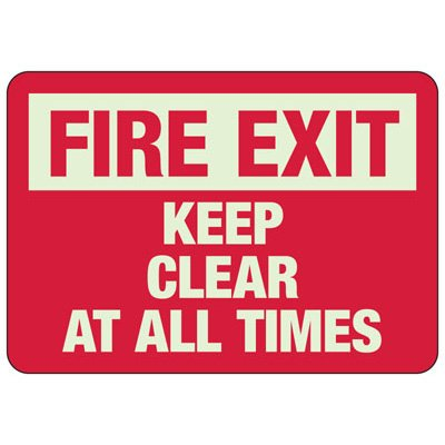 Fire Exit Keep Clear At All Times - Glow-In-The-Dark Exit Signs