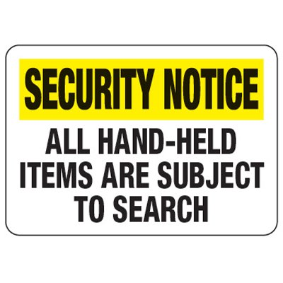 Hand-Held Items Are Subject To Search - Metal Detector Inspection Signs