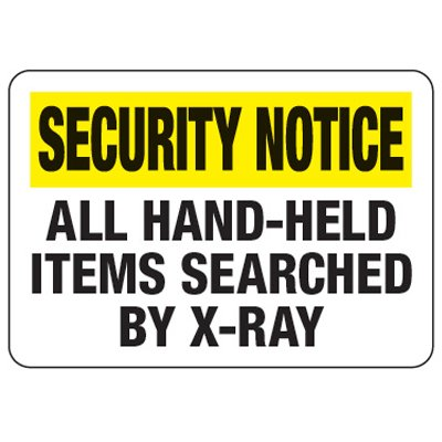 Hand-Held Items Searched By X-Ray - Metal Detector Inspection Signs