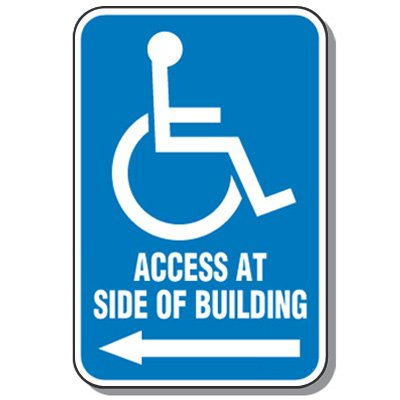 Handicap Signs - Access Side Of Building (Symbol of Access & Left Arrow)