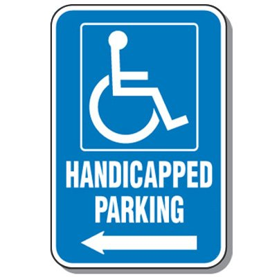 Handicap Signs - Handicapped Parking (Symbol of Access & Left Arrow)