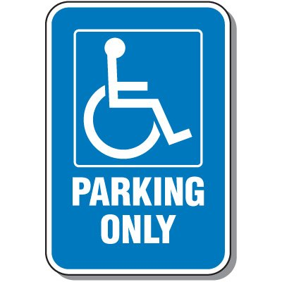 Handicap Signs - Parking Only (Symbol of Access)