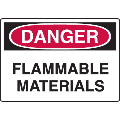 Harsh Condition OSHA Signs - Danger - Flammable Materials