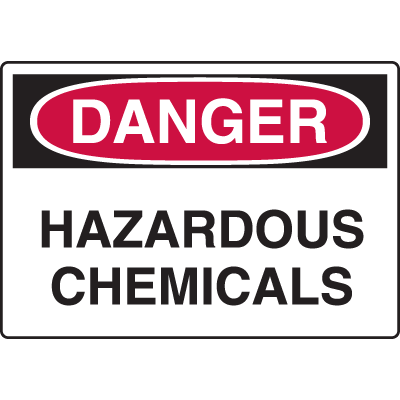 Harsh Condition OSHA Signs - Danger - Hazardous Chemicals