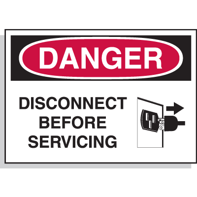 Hazard Warning Labels - Danger Disconnect Before Servicing