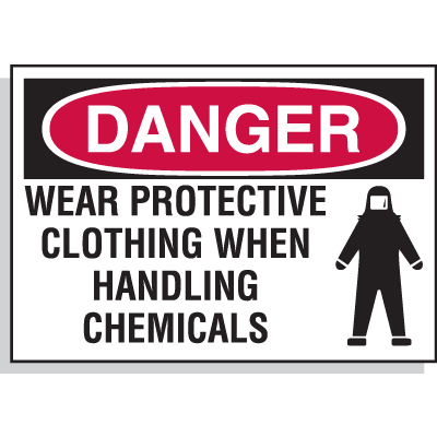 Danger Labels - Wear Protective Clothing When Handling Chemicals