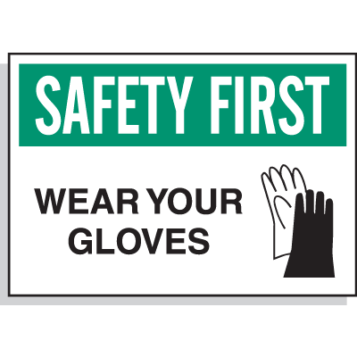 Hazard Warning Labels - Safety First Wear Your Gloves (With Graphic)