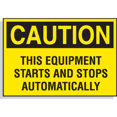 Hazard Warning Labels - Caution This Equipment Starts And Stops Automatically