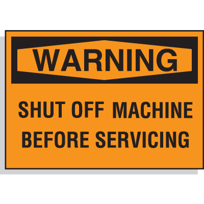 Hazard Warning Labels - Warning Shut Off Machine Before Servicing