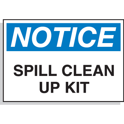 Hazard Warning Labels - Notice Spill Clean Up Kit