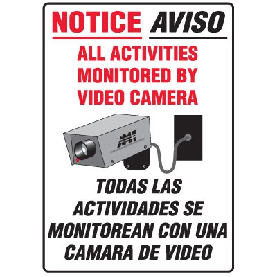 Heavy Duty Bilingual Security Signs - Notice/Aviso All Activities Monitored By Video Camera