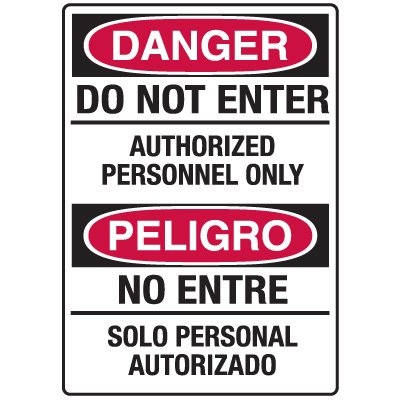 Heavy Duty Bilingual Security Signs - Danger/Peligro Do Not Enter