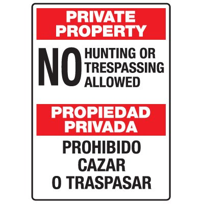 Heavy Duty Bilingual Security Signs - Private Property/Propiedad Privada No Hunting