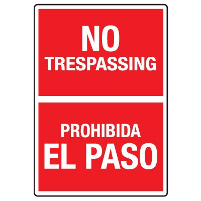 Heavy Duty Bilingual Security Signs - No Trespassing/Prohibida El Paso