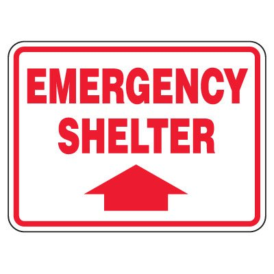 Heavy-Duty Emergency Rescue & Evacuation Signs - Emergency Shelter (with arrow up)