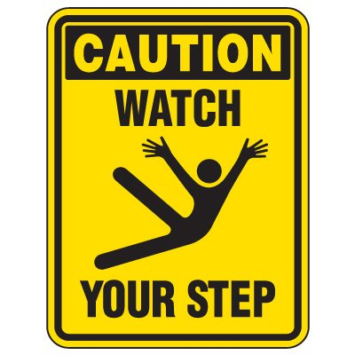 Heavy-Duty Hazardous Work Site Signs - Watch Your Step
