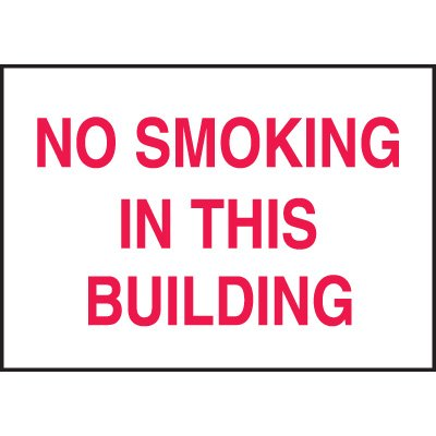 Heavy Duty Indoor No Smoking Signs