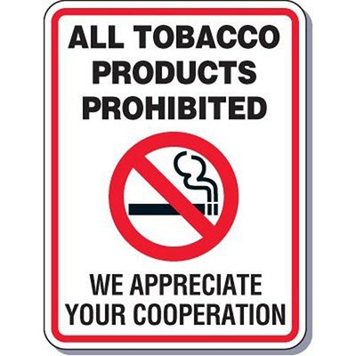 Heavy-Duty Smoking Signs - All Tobacco Products Prohibited