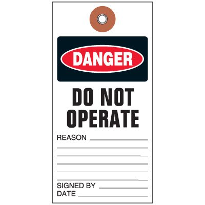 Do Not Operate Tyvek Tag