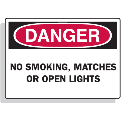Fiberglass OSHA Sign - Danger - No Smoking Matches Open Lights