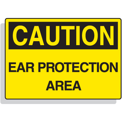 Premium Fiberglass OSHA Sign - Caution - Ear Protection Area