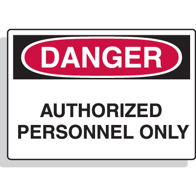 Premium Fiberglass OSHA Sign - Danger - Authorized Personnel Only