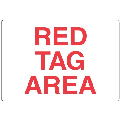 High Visibility Overhead Signs - Red Tag Area