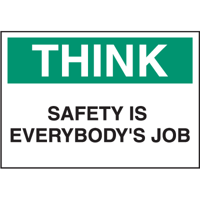 Housekeeping Labels - Think Safety Is Everybody's Job