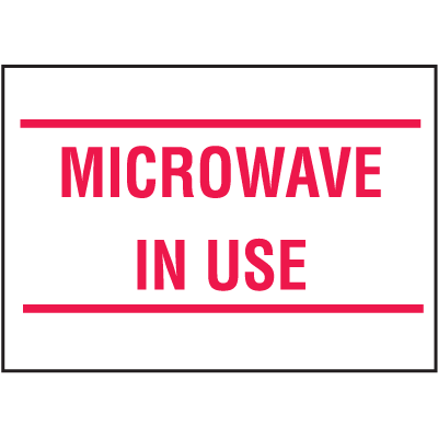Housekeeping Labels - Microwave In Use