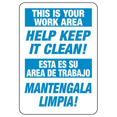 Keep Your Work Area Clean - Bilingual Industrial Housekeeping Sign