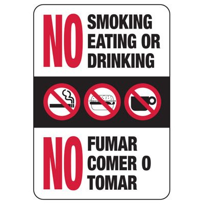 No Smoking Eating Drinking - Bilingual Industrial Housekeeping Sign