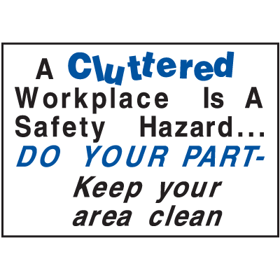 Housekeeping Signs - Do Your Part Keep Area Clean