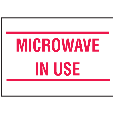 Housekeeping Signs - Microwave In Use