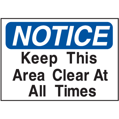 Housekeeping Signs - Keep This Area Clear At All Times