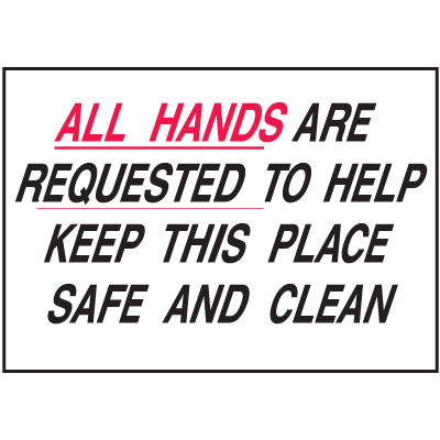 Housekeeping Signs - Keep This Place Safe And Clean