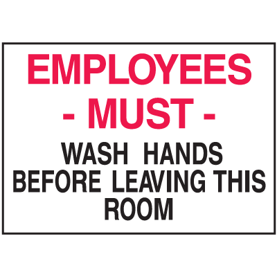 Housekeeping Signs - Employees Must Wash Hands Before Leaving This Room
