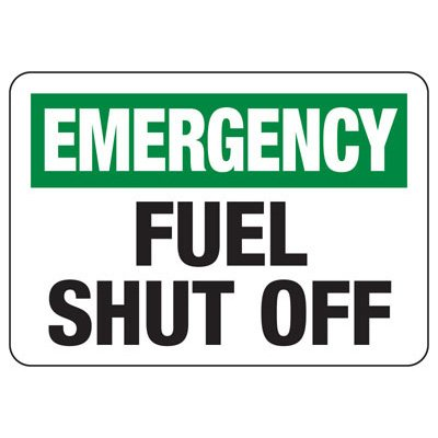 In Case of Emergency Signs - Emergency Fuel