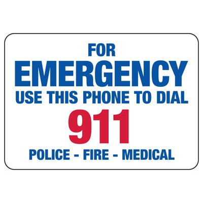 For Emergency Use This Phone To Dial 911 - Fire Safety Sign