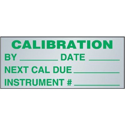 Calibration Aluminum Status Labels