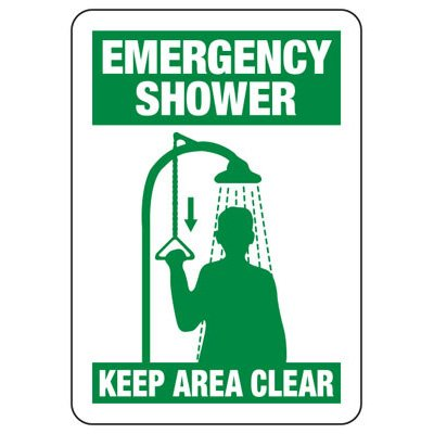 Emergency Shower Keep Area Clear - Industrial First Aid Sign
