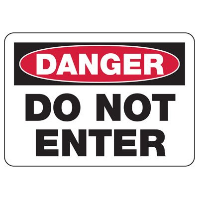 OSHA Danger Signs - Do Not Enter - English or Spanish