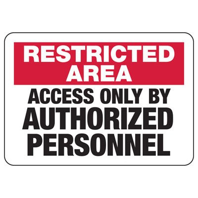Restricted Area Access Only - Industrial Badge & Identification Signs