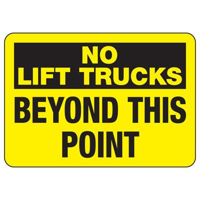 Forklift Safety Signs - No Lift Trucks